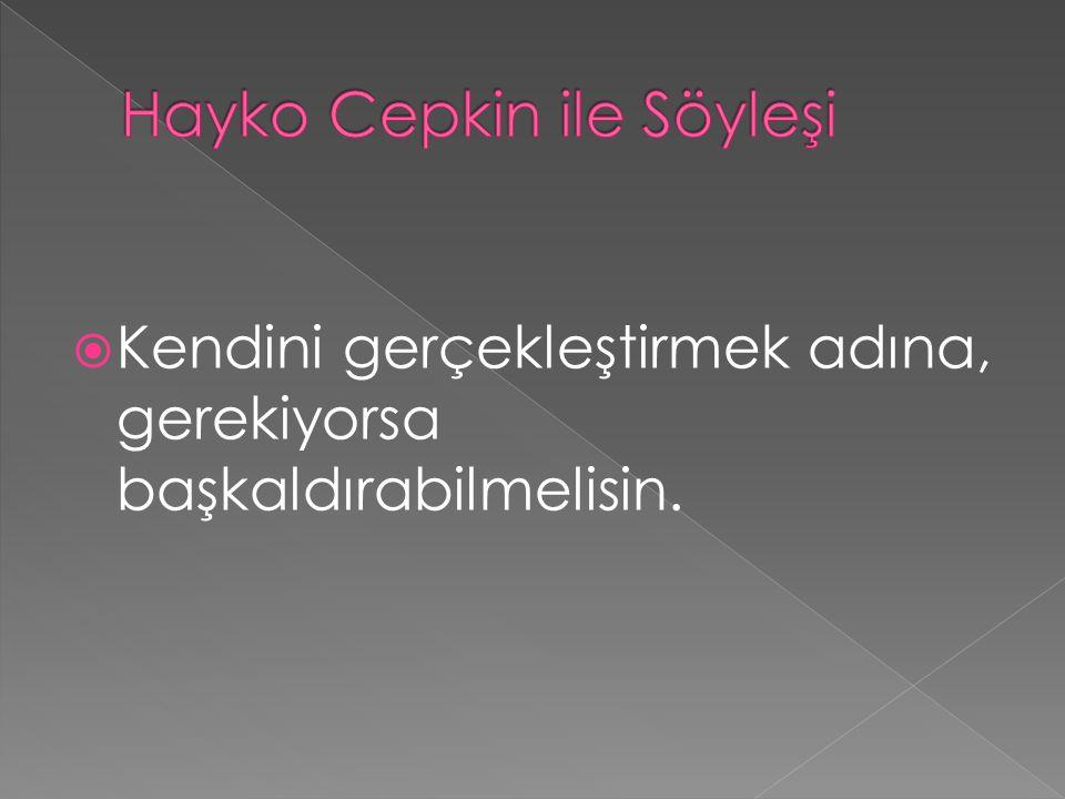 Hayko Cepkin ile Söyleşi