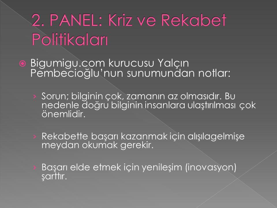 2. PANEL: Kriz ve Rekabet Politikaları