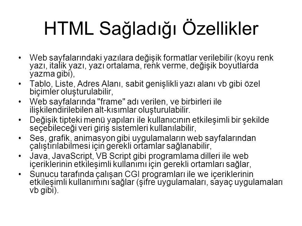 HTML Sağladığı Özellikler