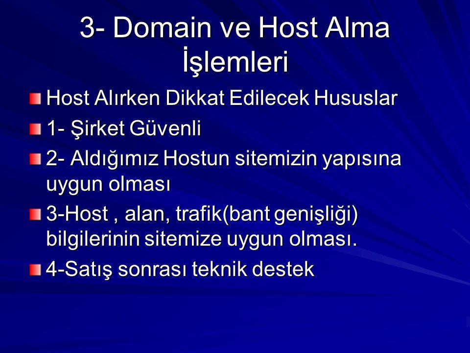 3- Domain ve Host Alma İşlemleri