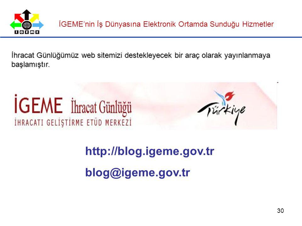 http://blog.igeme.gov.tr blog@igeme.gov.tr