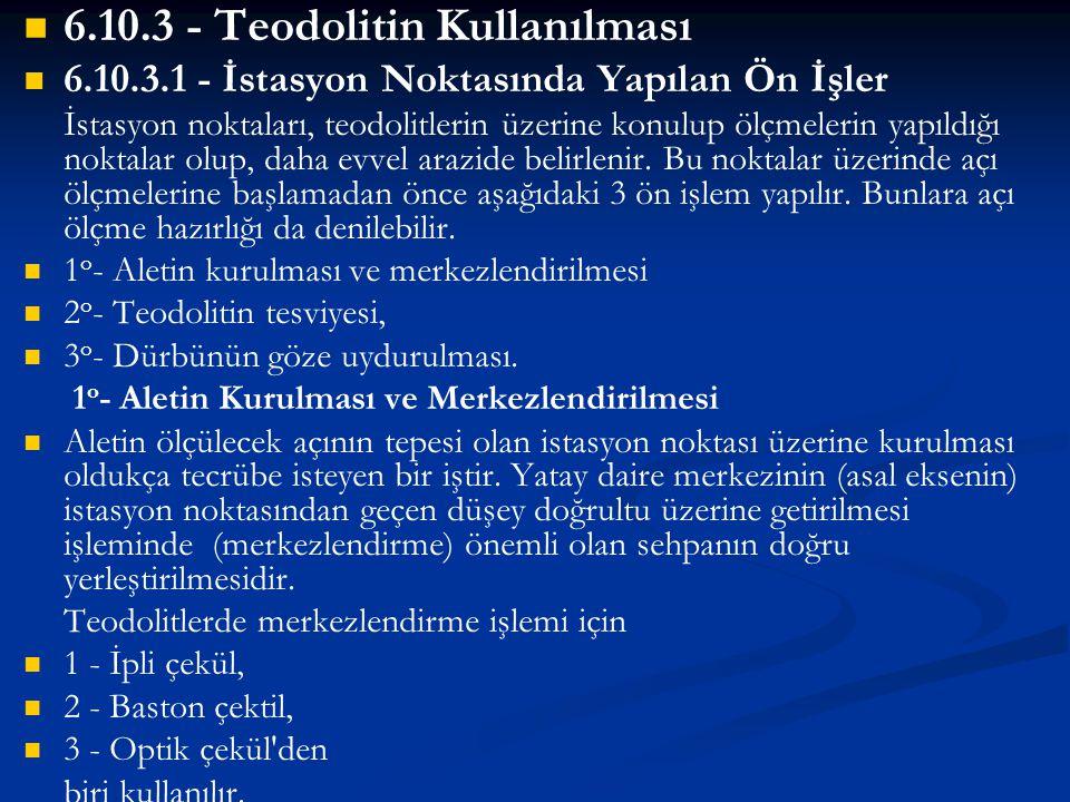6.10.3 - Teodolitin Kullanılması