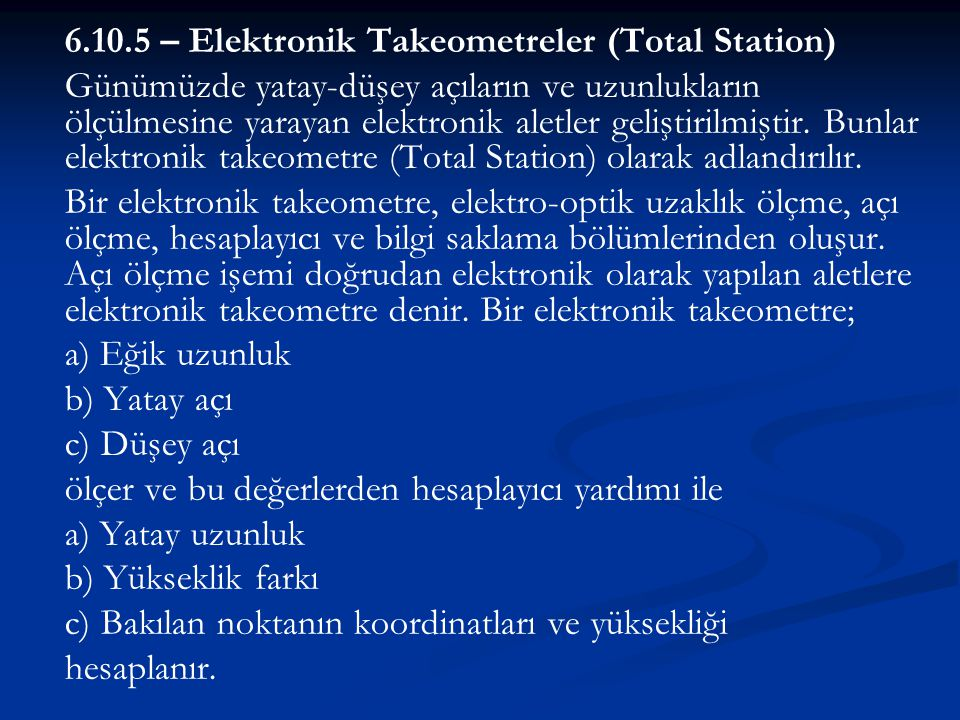 6.10.5 – Elektronik Takeometreler (Total Station)