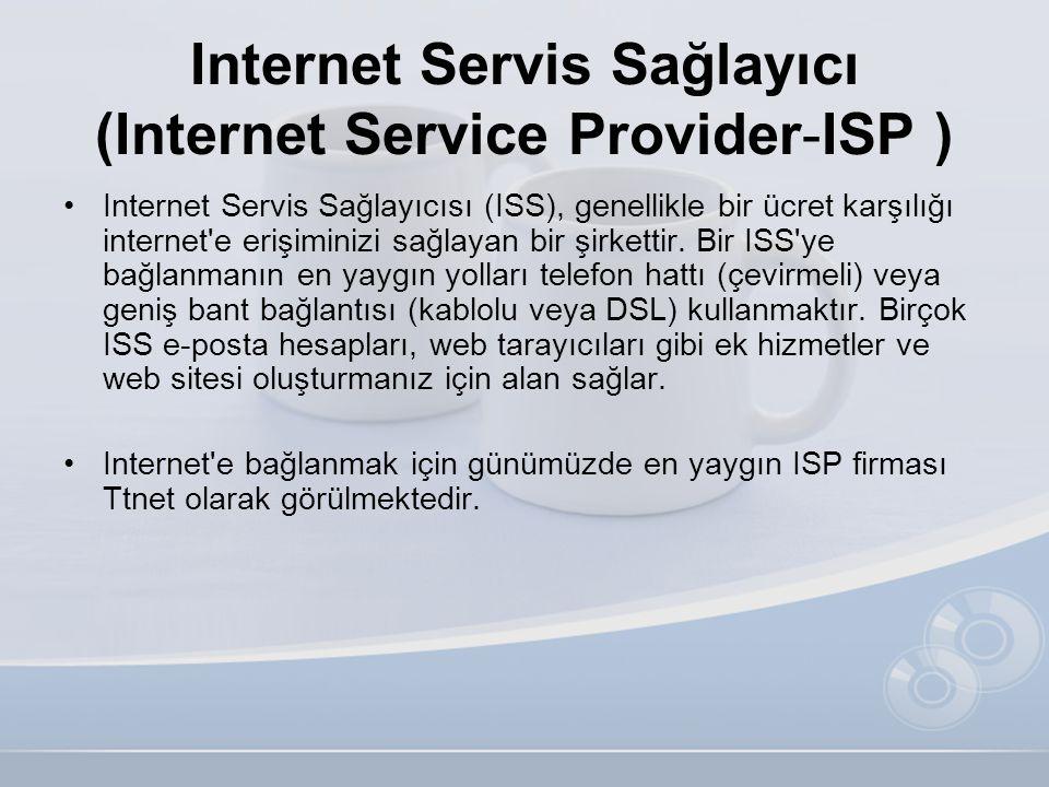 Internet Servis Sağlayıcı (Internet Service Provider-ISP )