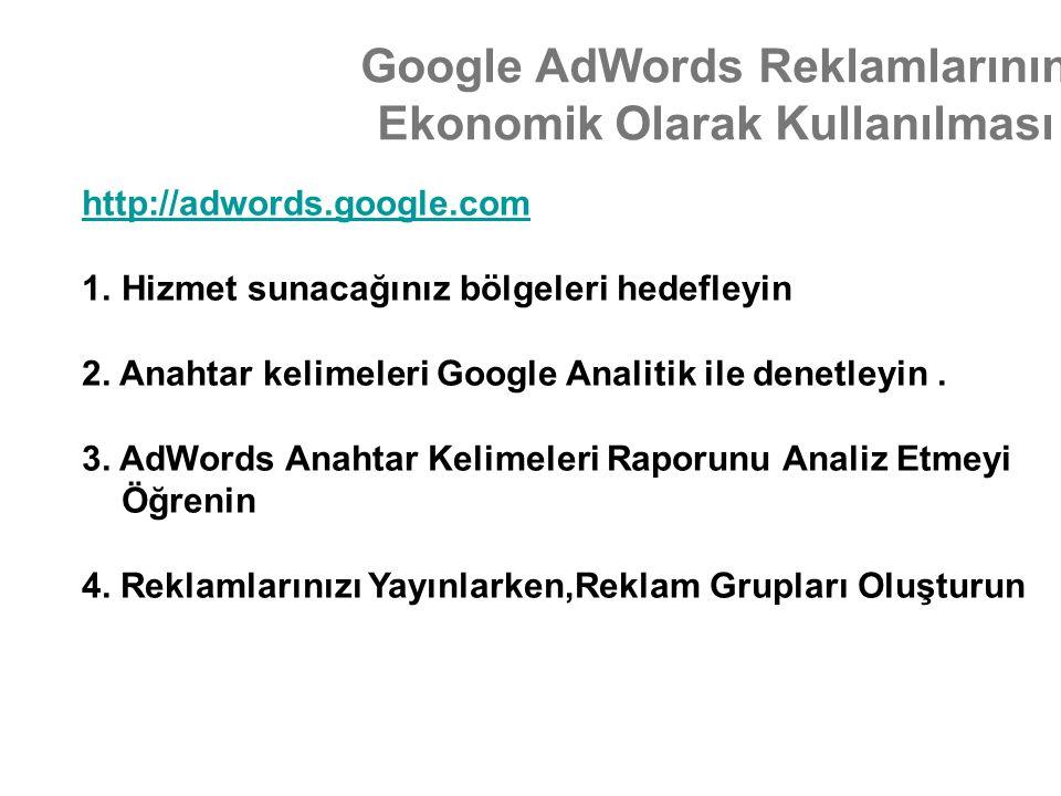 Google AdWords Reklamlarının Ekonomik Olarak Kullanılması