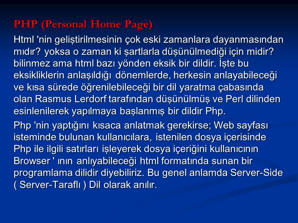 PHP (Personal Home Page)