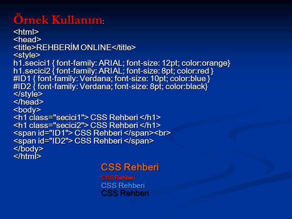 Örnek Kullanım: CSS Rehberi CSS Rehberi CSS Rehberi CSS Rehberi