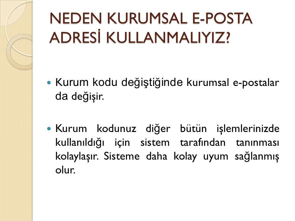 NEDEN KURUMSAL E-POSTA ADRESİ KULLANMALIYIZ