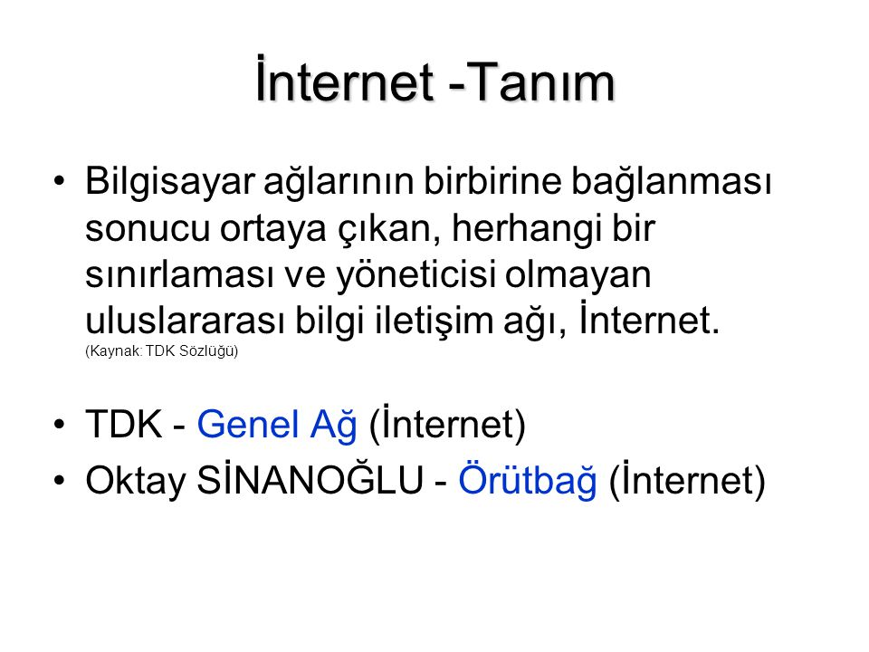 İnternet -Tanım