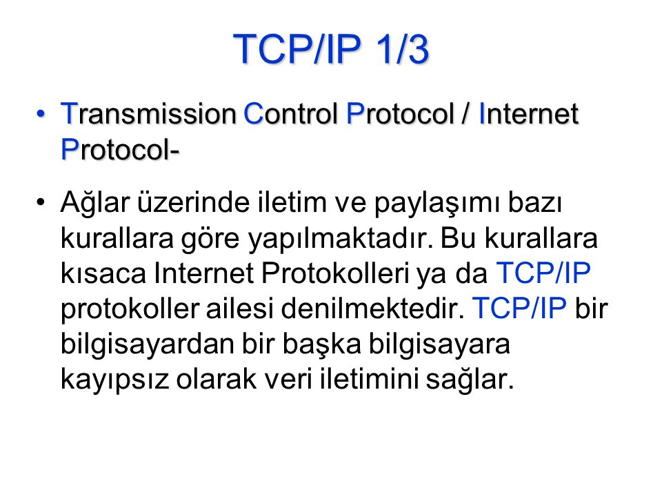 TCP/IP 1/3 Transmission Control Protocol / Internet Protocol-