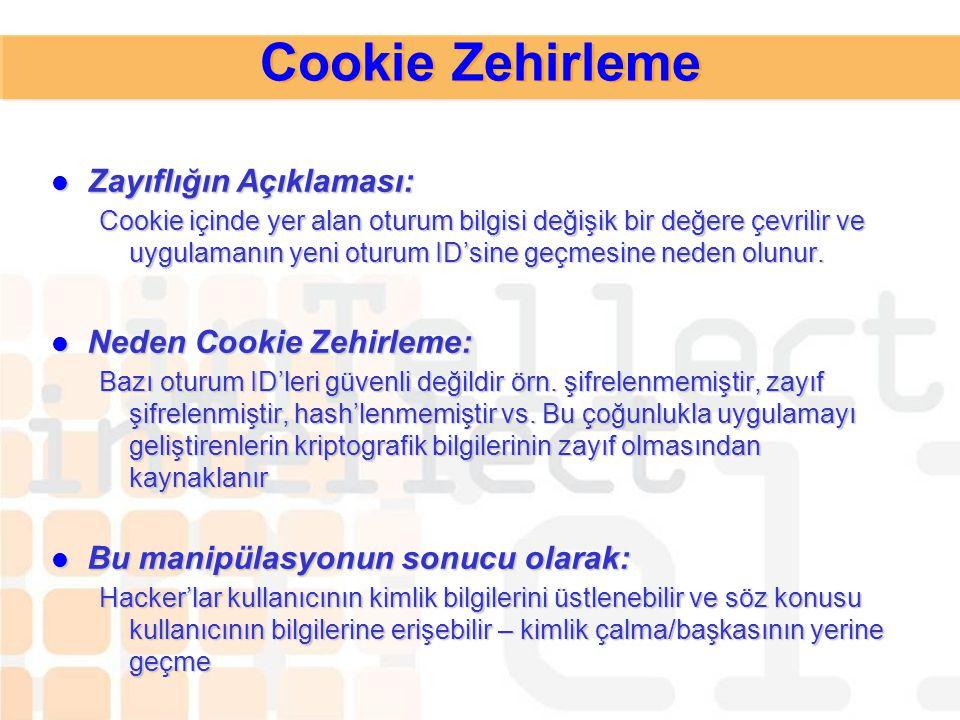 Cookie Zehirleme Zayıflığın Açıklaması: Neden Cookie Zehirleme: