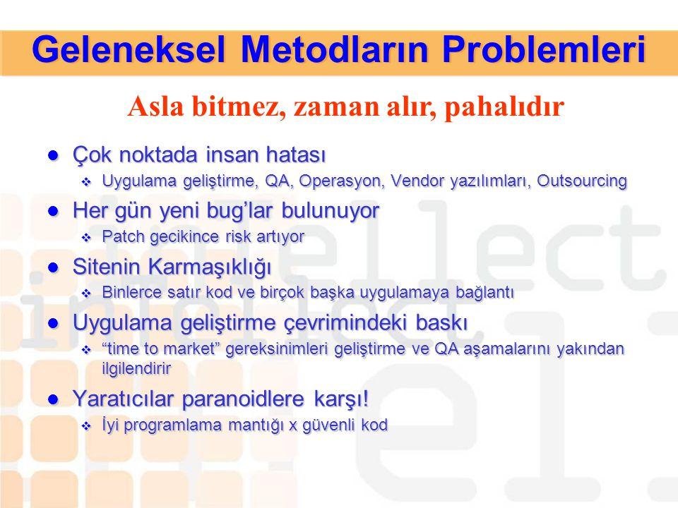 Geleneksel Metodların Problemleri
