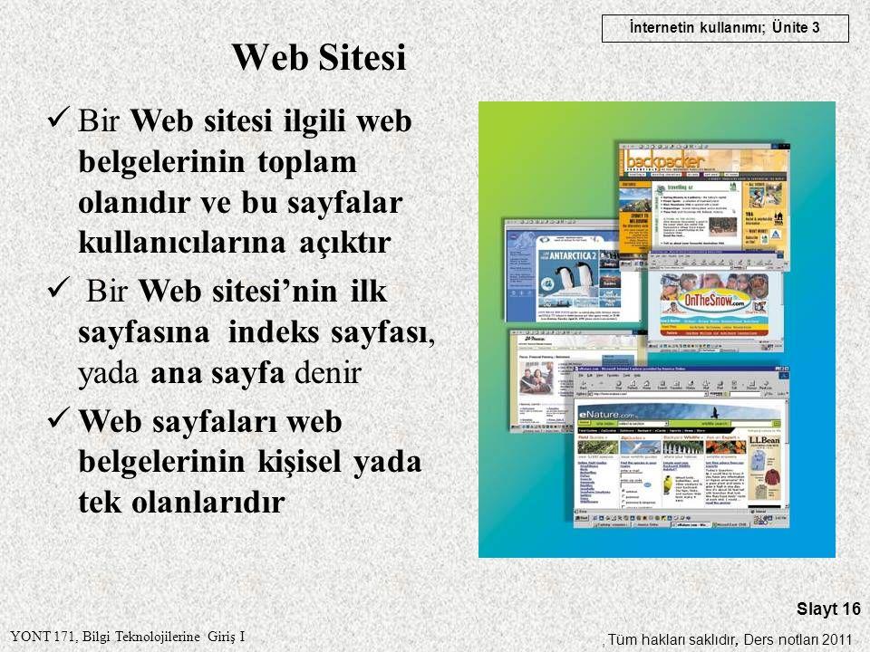 Web Sitesi Bir Web sitesi ilgili web belgelerinin toplam olanıdır ve bu sayfalar kullanıcılarına açıktır.