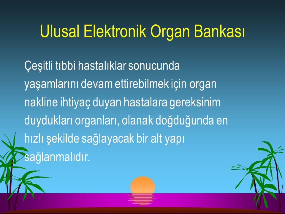 Ulusal Elektronik Organ Bankası