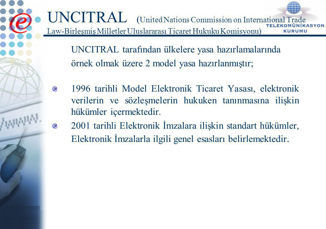 UNCITRAL (United Nations Commission on International Trade Law-Birleşmiş Milletler Uluslararası Ticaret Hukuku Komisyonu)