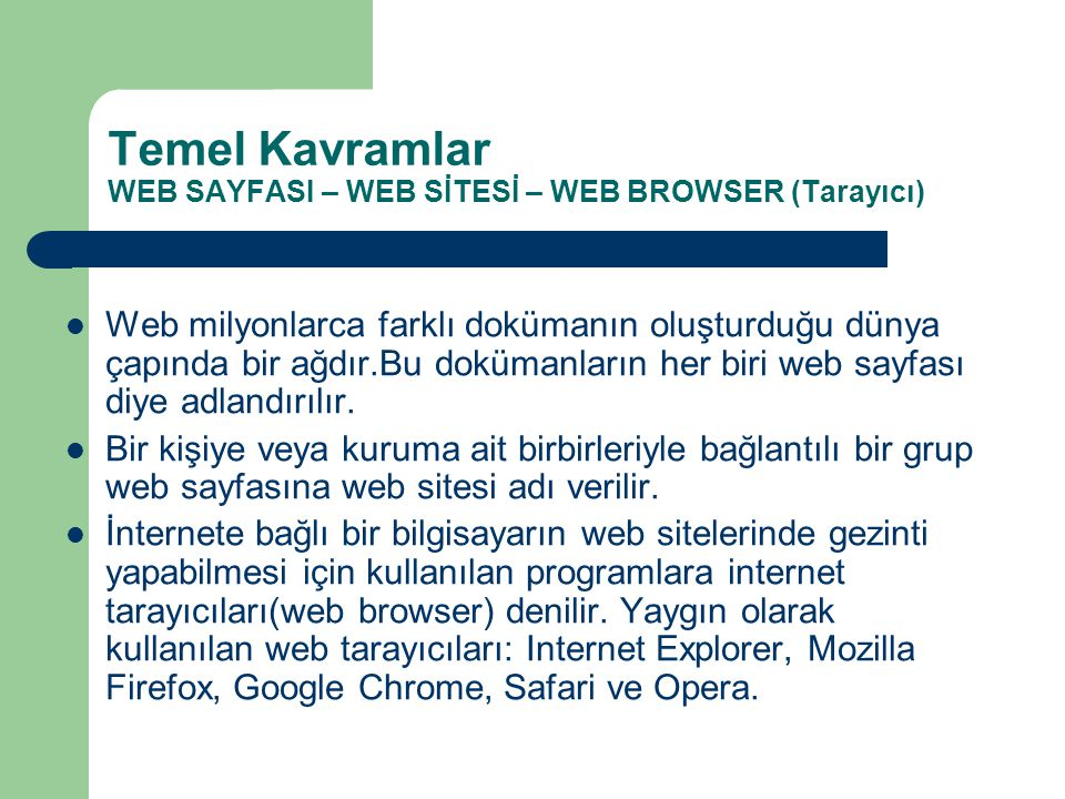 Temel Kavramlar WEB SAYFASI – WEB SİTESİ – WEB BROWSER (Tarayıcı)
