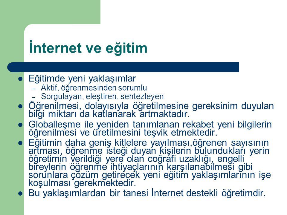 İnternet ve eğitim Eğitimde yeni yaklaşımlar