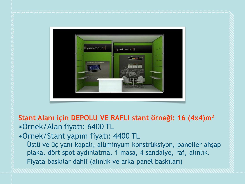 Örnek/Stant yapım fiyatı: 4400 TL