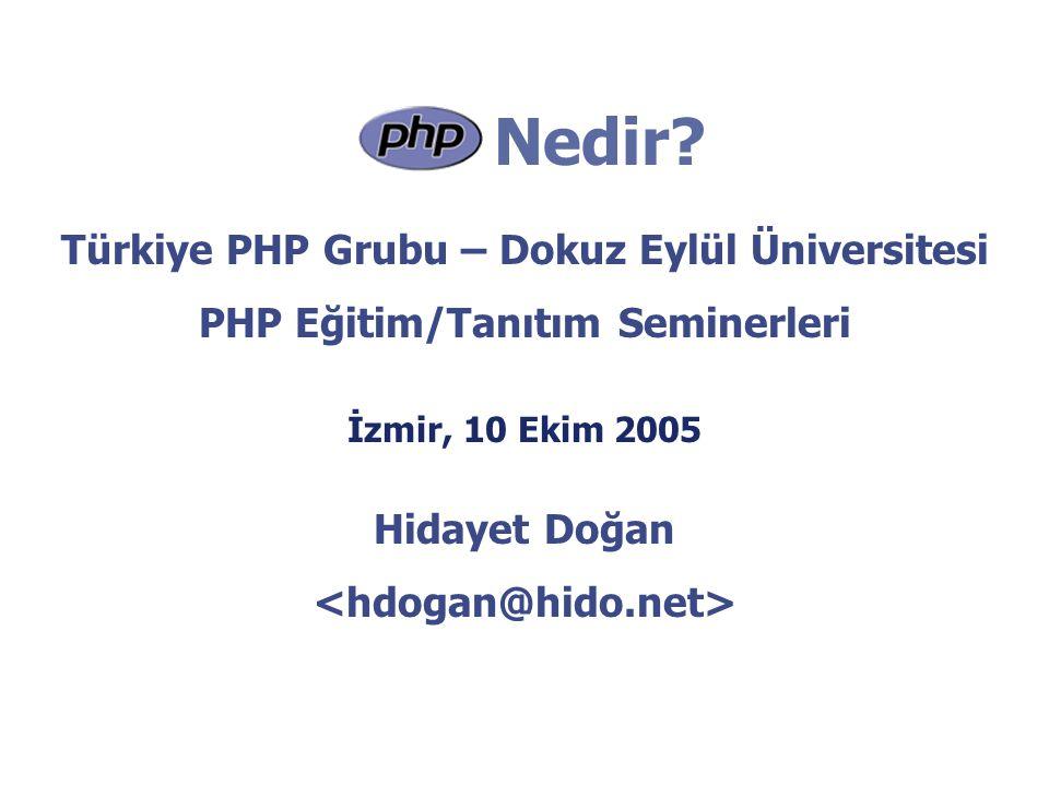 Nedir Türkiye PHP Grubu – Dokuz Eylül Üniversitesi