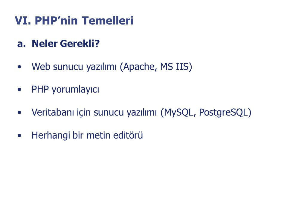 VI. PHP'nin Temelleri Neler Gerekli