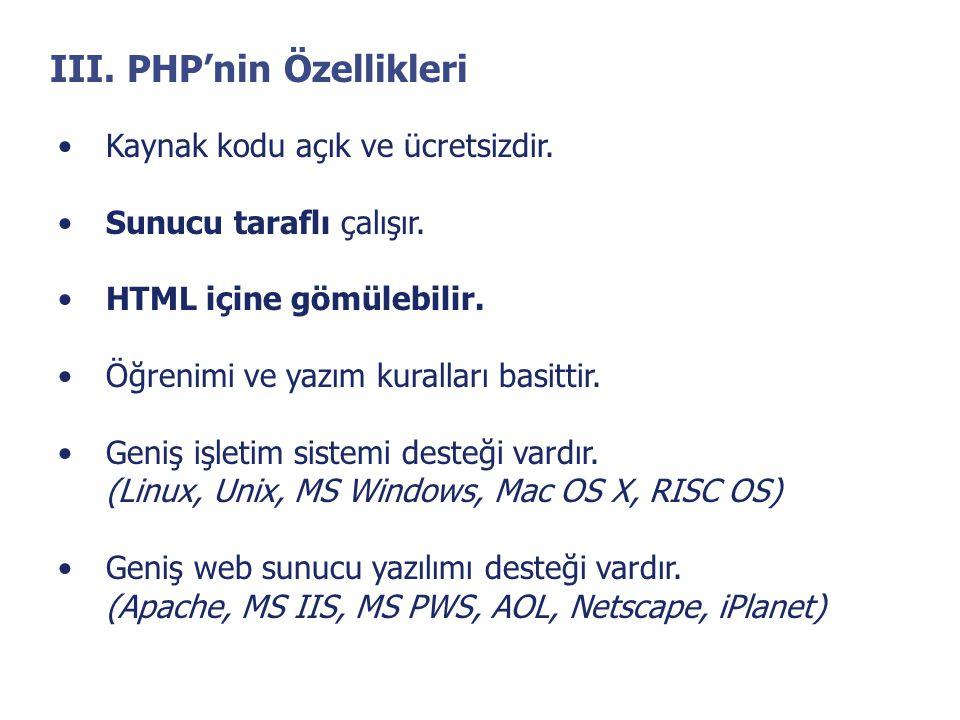 III. PHP'nin Özellikleri