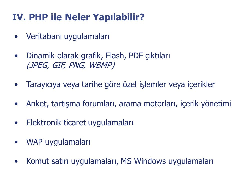 IV. PHP ile Neler Yapılabilir