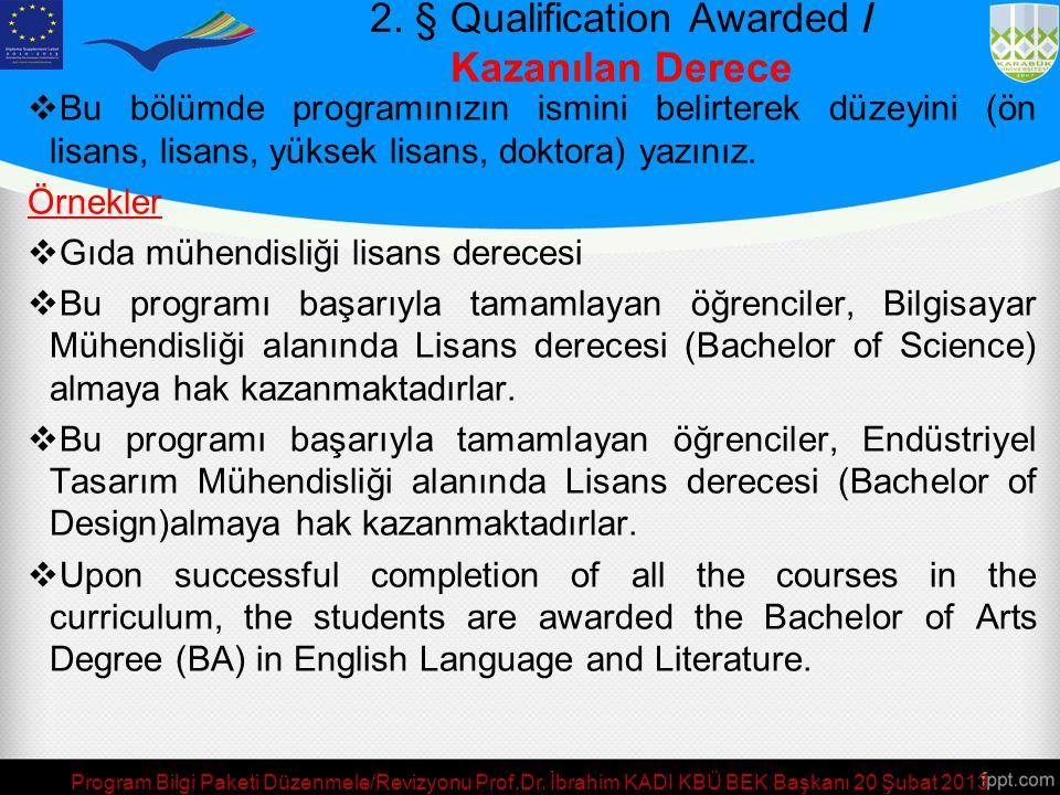 2. § Qualification Awarded / Kazanılan Derece