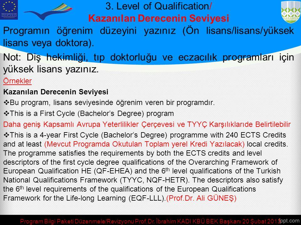 3. Level of Qualification/ Kazanılan Derecenin Seviyesi