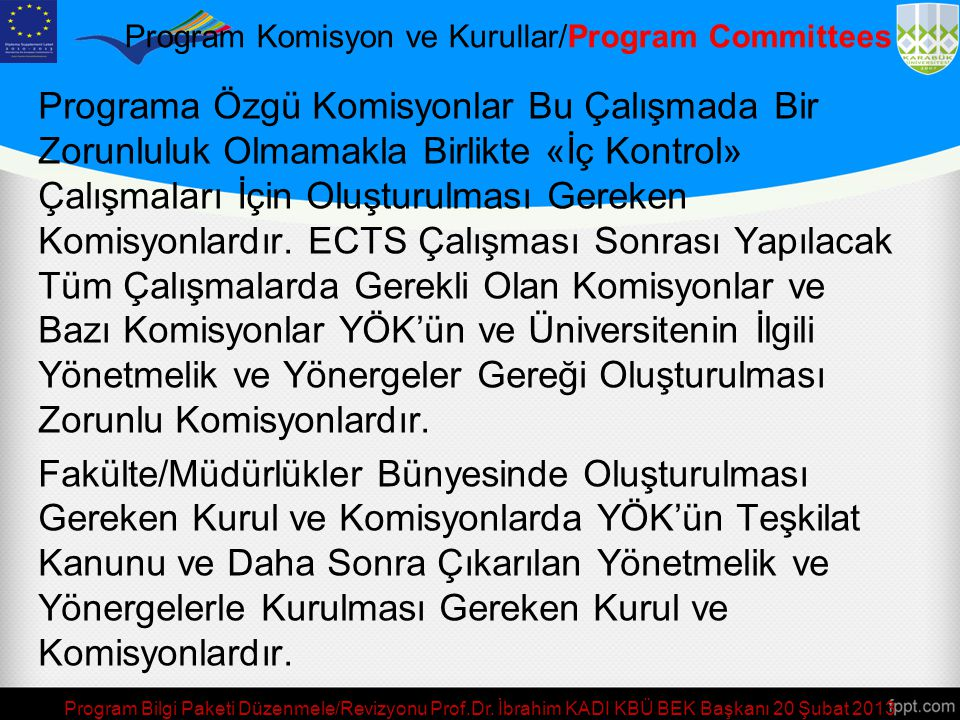 Program Komisyon ve Kurullar/Program Committees