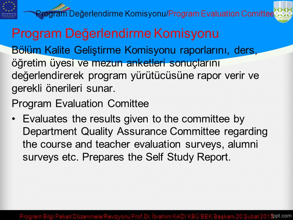 Program Değerlendirme Komisyonu/Program Evaluation Comittee