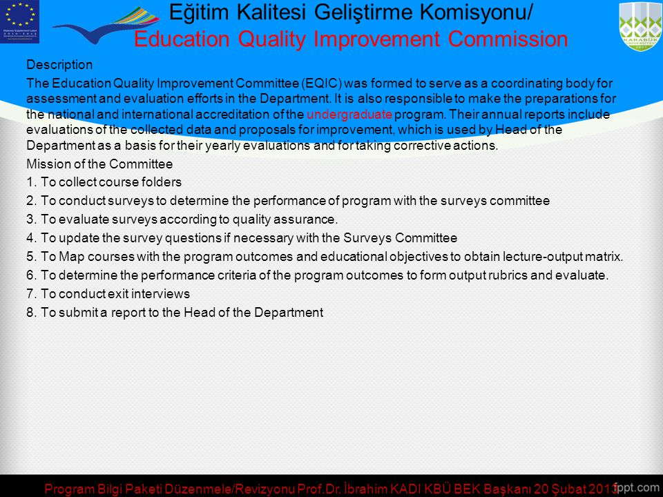 Eğitim Kalitesi Geliştirme Komisyonu/ Education Quality Improvement Commission