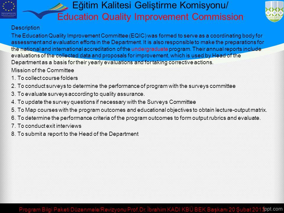 Eğitim Kalitesi Geliştirme Komisyonu/ Education Quality Improvement Commission