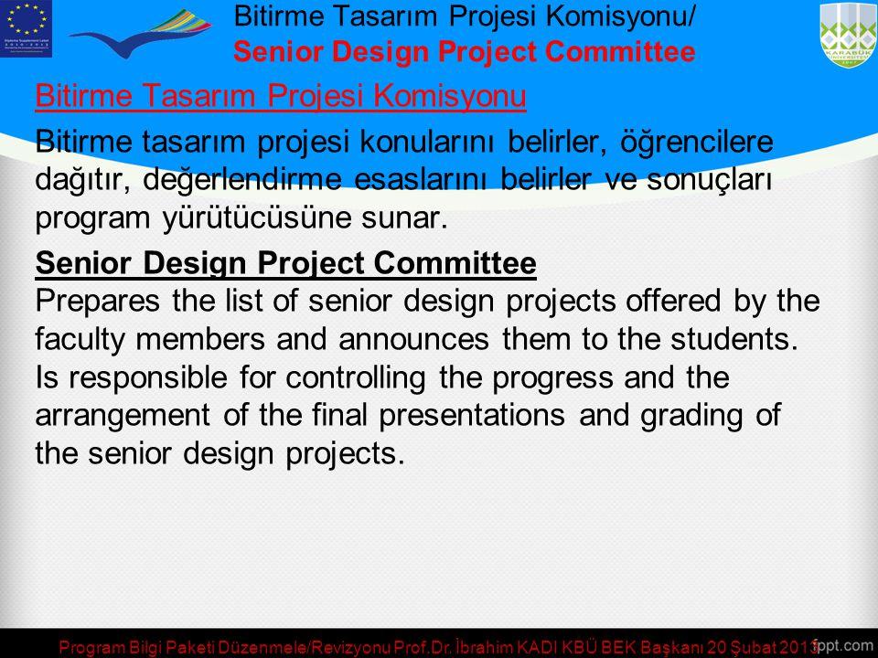 Bitirme Tasarım Projesi Komisyonu/ Senior Design Project Committee