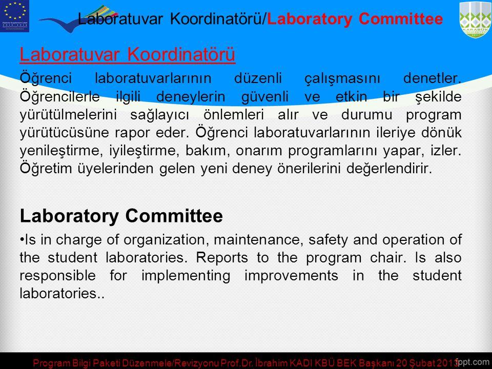 Laboratuvar Koordinatörü/Laboratory Committee