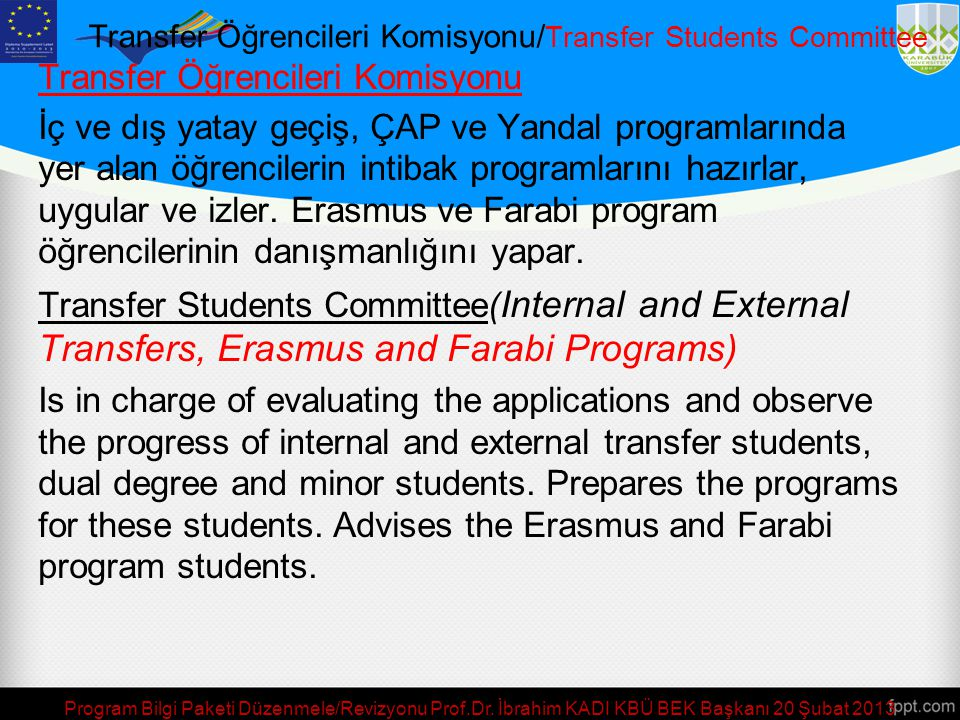 Transfer Öğrencileri Komisyonu/Transfer Students Committee