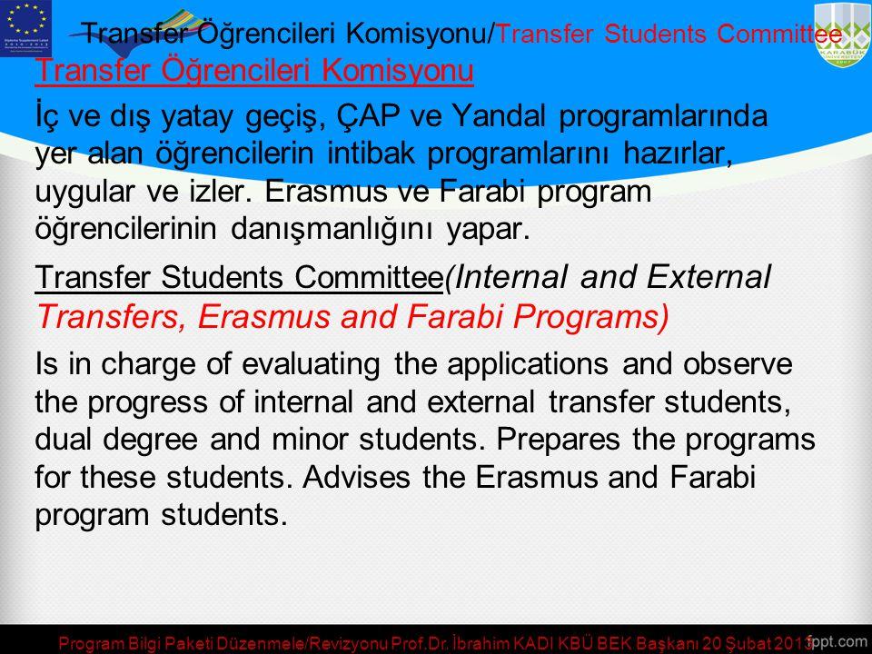 Transfer Öğrencileri Komisyonu/Transfer Students Committee