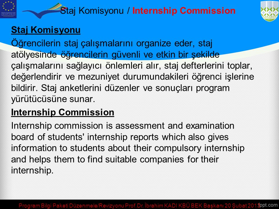 Staj Komisyonu / Internship Commission