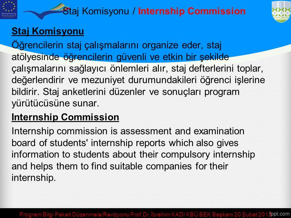 Staj Komisyonu / Internship Commission