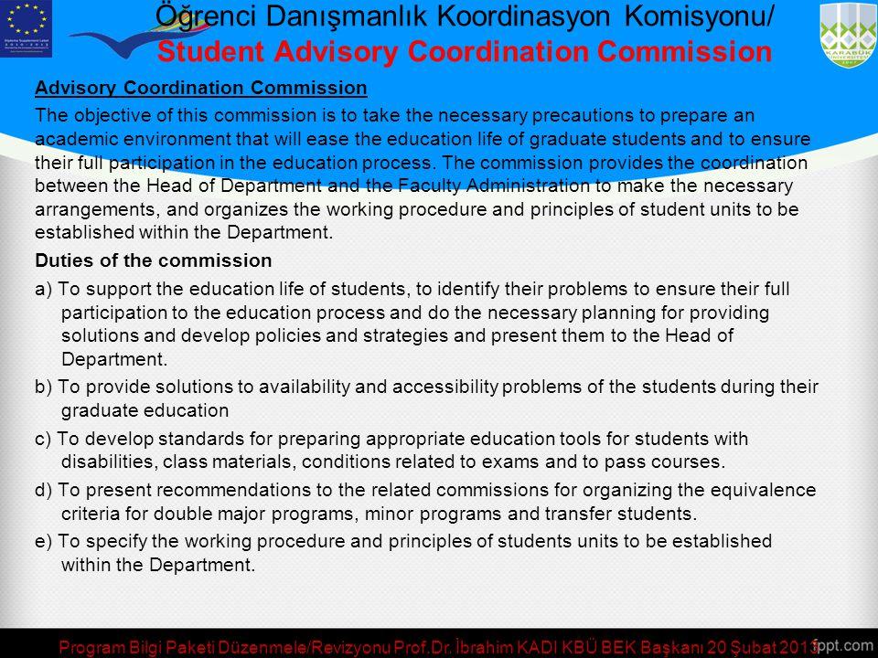 Öğrenci Danışmanlık Koordinasyon Komisyonu/ Student Advisory Coordination Commission