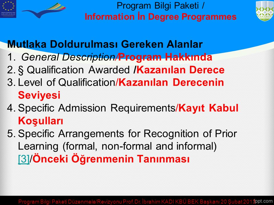 Program Bilgi Paketi / Information İn Degree Programmes