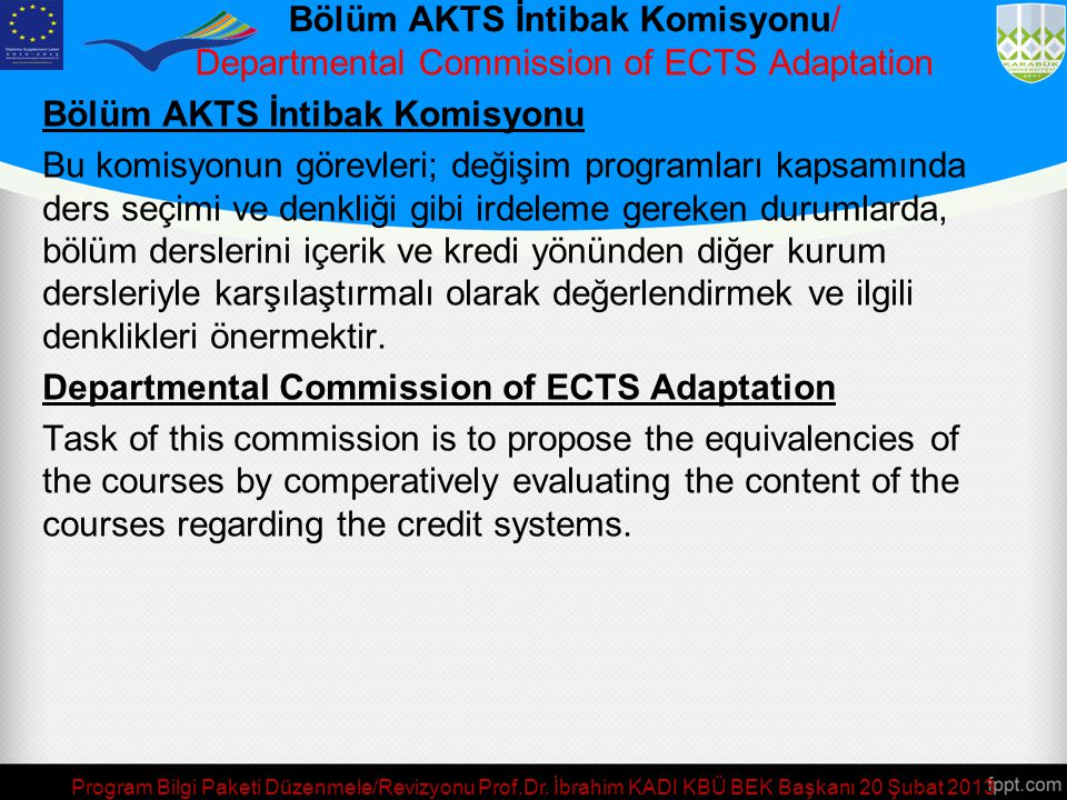 Bölüm AKTS İntibak Komisyonu/ Departmental Commission of ECTS Adaptation