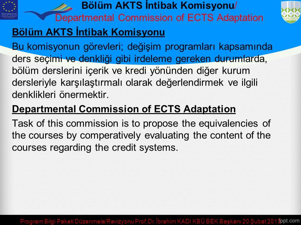 Bölüm AKTS İntibak Komisyonu/ Departmental Commission of ECTS Adaptation