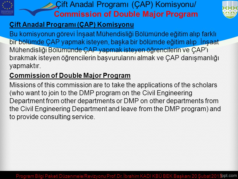 Çift Anadal Programı (ÇAP) Komisyonu/ Commission of Double Major Program