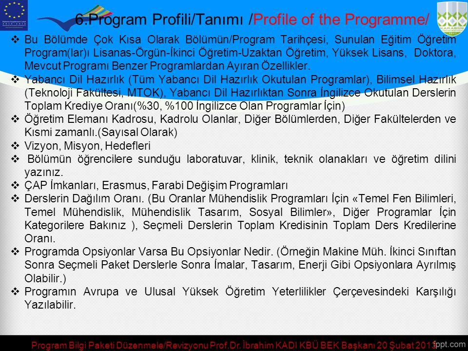 6.Program Profili/Tanımı /Profile of the Programme/