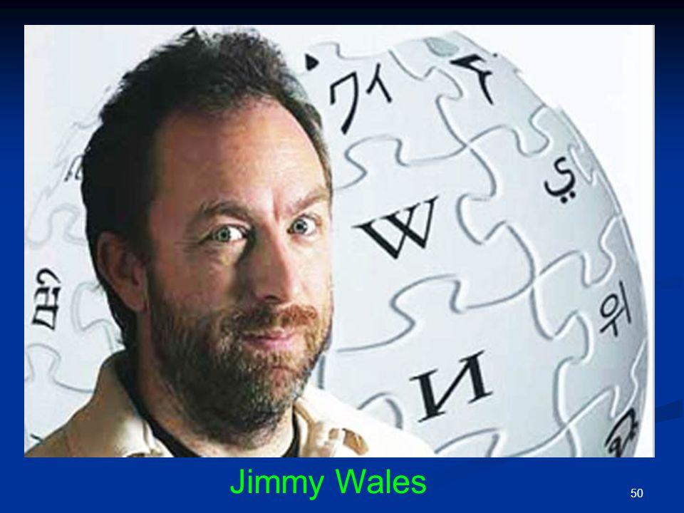 Jimmy Wales; Özgür Elektronik Ansiklopedi'nin Yaratıcısı