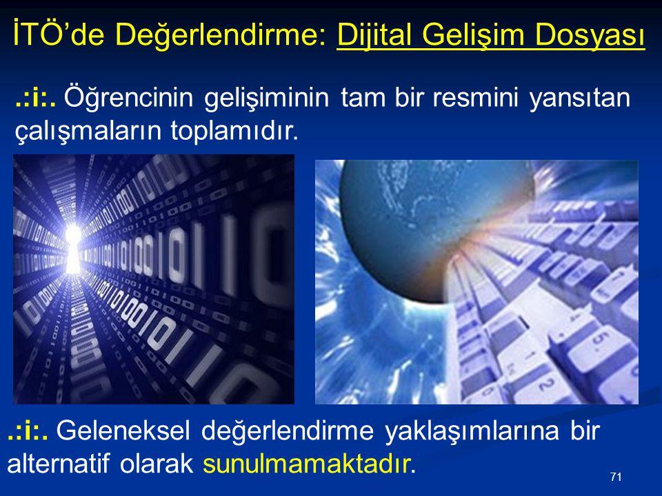 İTÖ'de Değerlendirme: Dijital Gelişim Dosyası