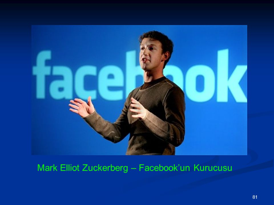 Mark Elliot Zuckerberg – Facebook'un Kurucusu