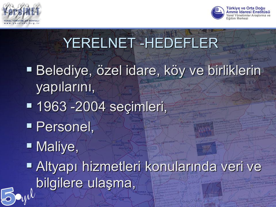 YERELNET -HEDEFLER Belediye, özel idare, köy ve birliklerin yapılarını, 1963 -2004 seçimleri, Personel,