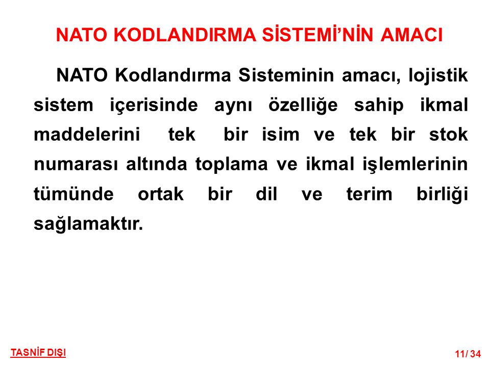 NATO KODLANDIRMA SİSTEMİ'NİN AMACI