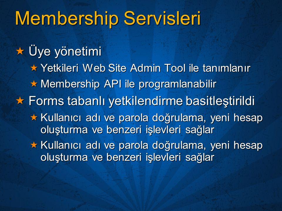 Membership Servisleri